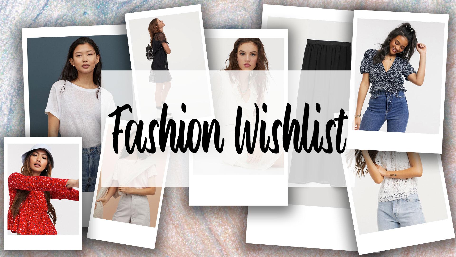 Ma Fashion Wishlist (Post confinement)