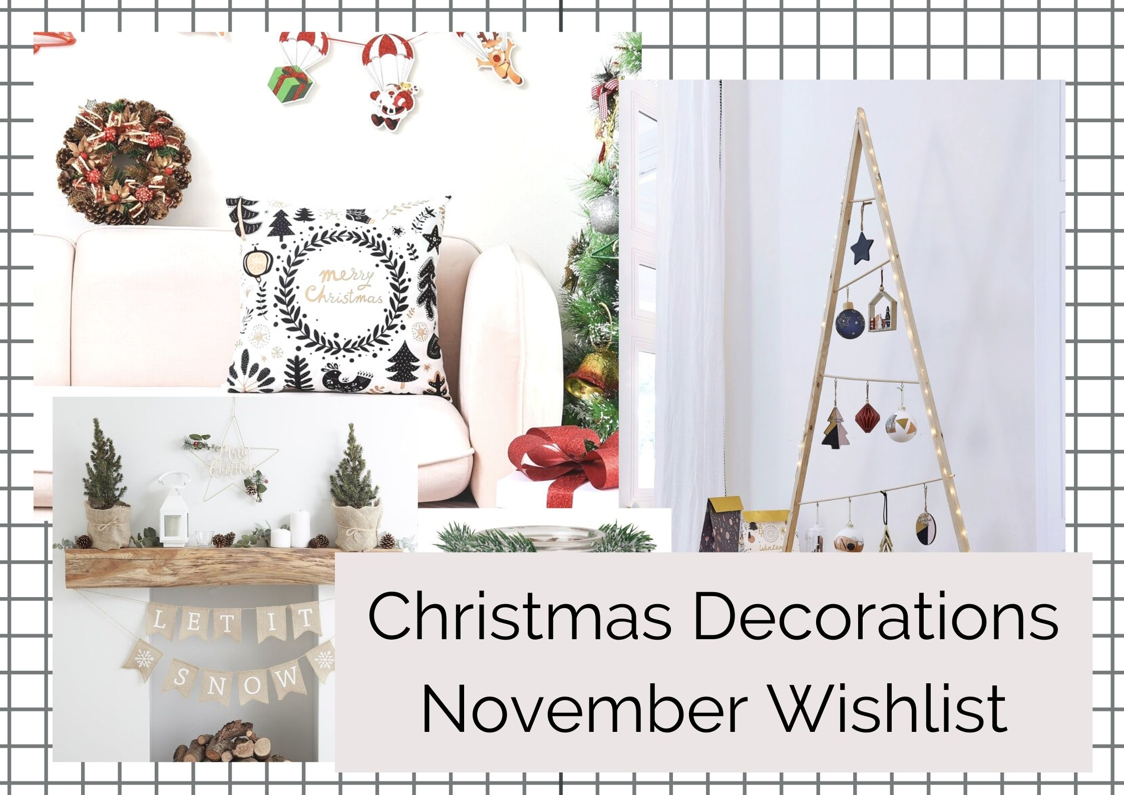 Wishlist de Novembre 2020   Christmas Decorations