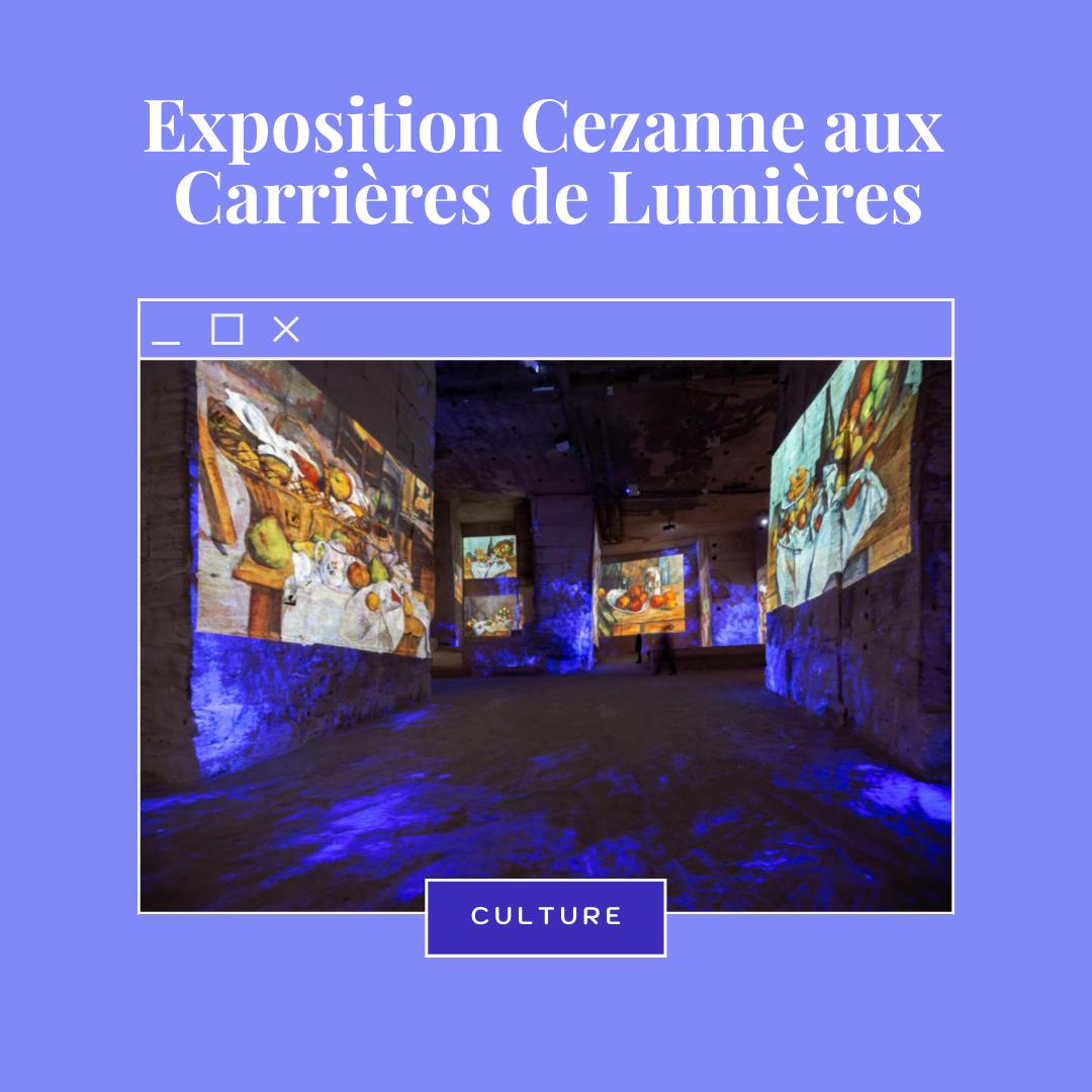 Exposition Cezanne aux Carrières de Lumières des Baux de Provence